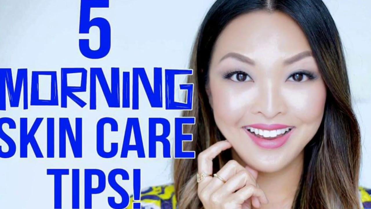 5 morning skin care tips